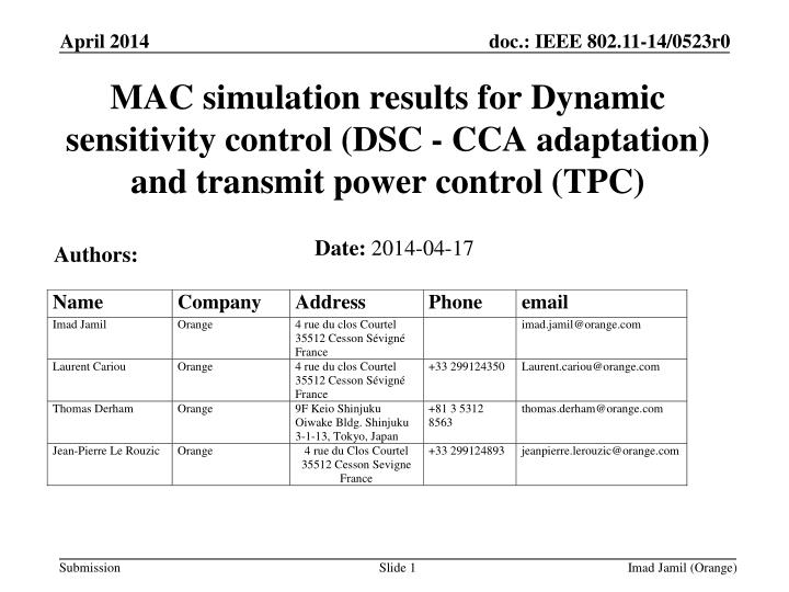 MAC simulation results for Dynamic sensitivity control (DSC - CCA adaptation) and transmit power con...
