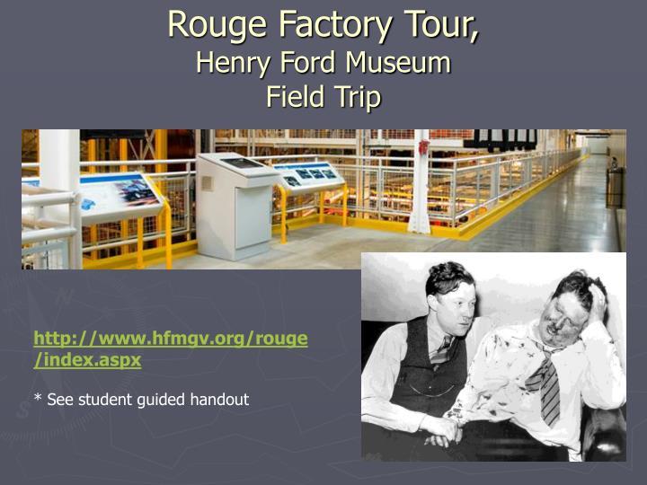 Rouge Factory Tour,