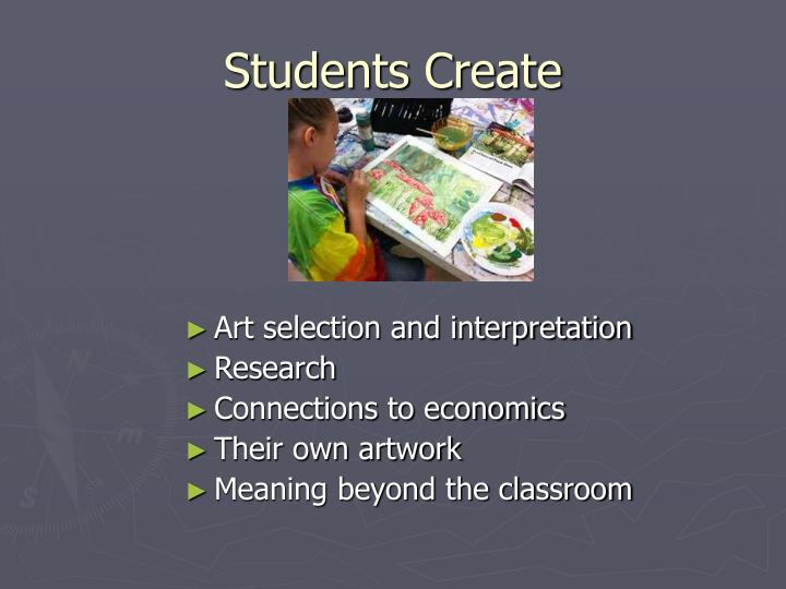 Students Create
