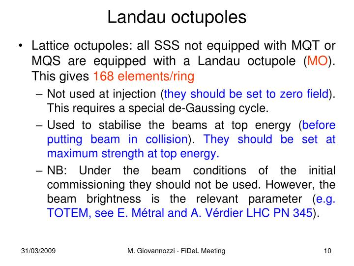 Landau octupoles