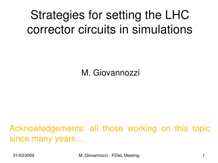 strategies for setting the lhc corrector circuits in simulations
