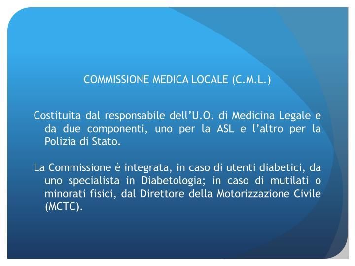 COMMISSIONE MEDICA LOCALE (C.M.L.)
