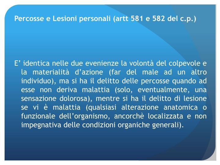 Percosse e Lesioni personali (artt 581 e 582 del c.p.)