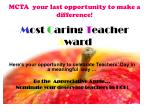 mcta your last opportunity to make a difference m ost c aring t eacher a ward