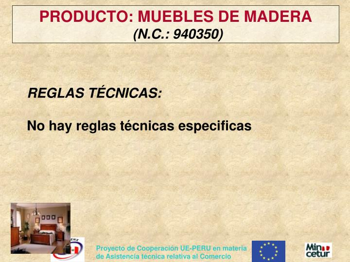 PRODUCTO: MUEBLES DE MADERA