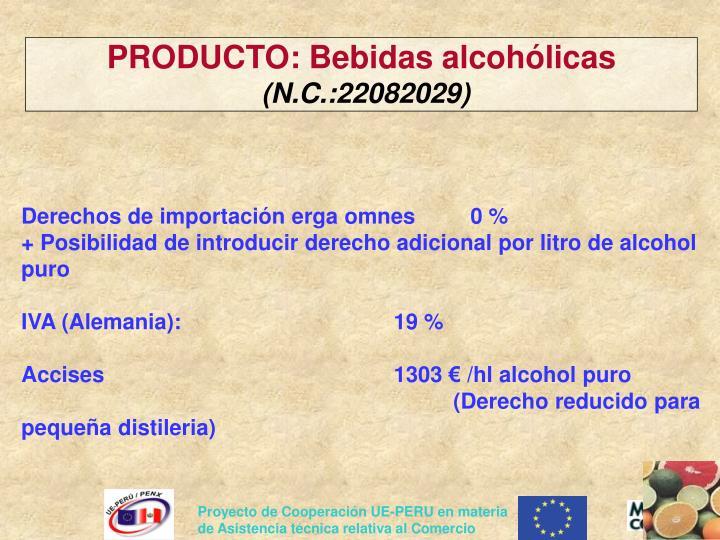PRODUCTO: Bebidas alcohólicas