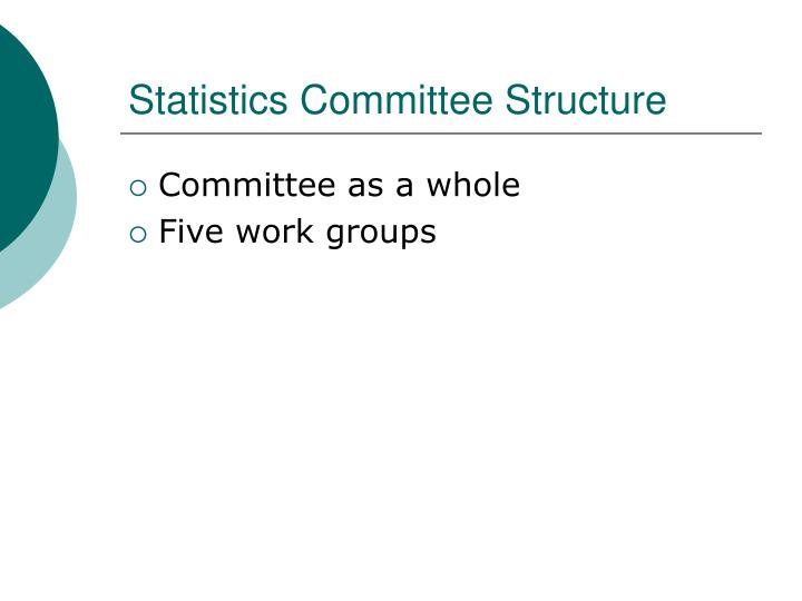 Statistics Committee Structure
