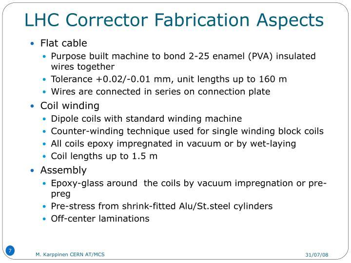 LHC Corrector Fabrication Aspects