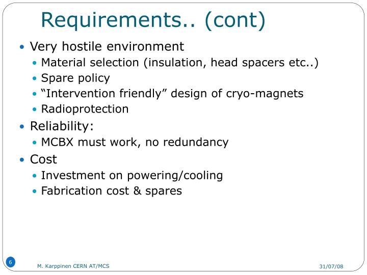 Requirements.. (cont)