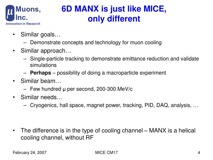 6D MANX is just like MICE,