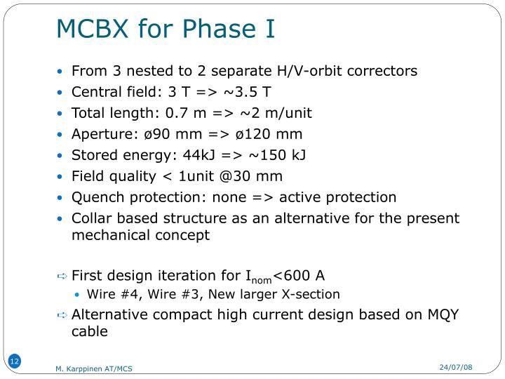 MCBX for Phase I