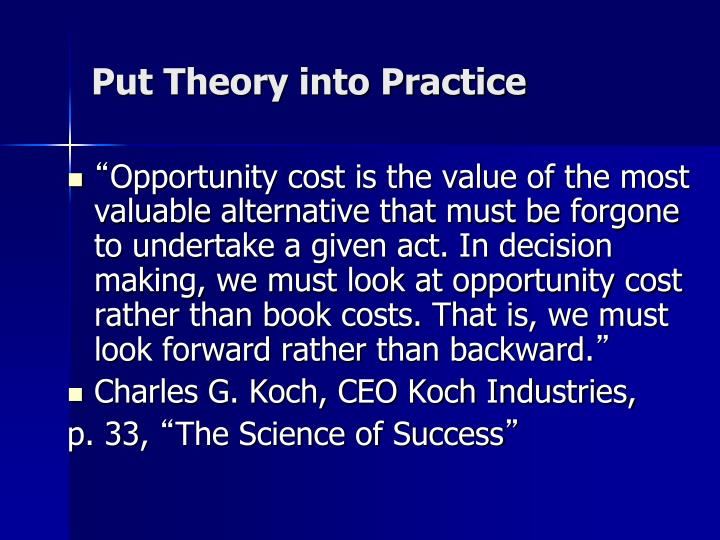 Put Theory into Practice