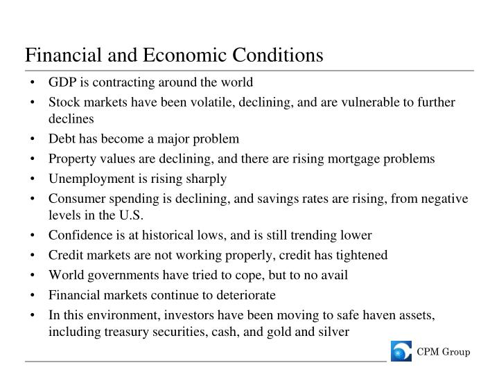 Financial and Economic Conditions