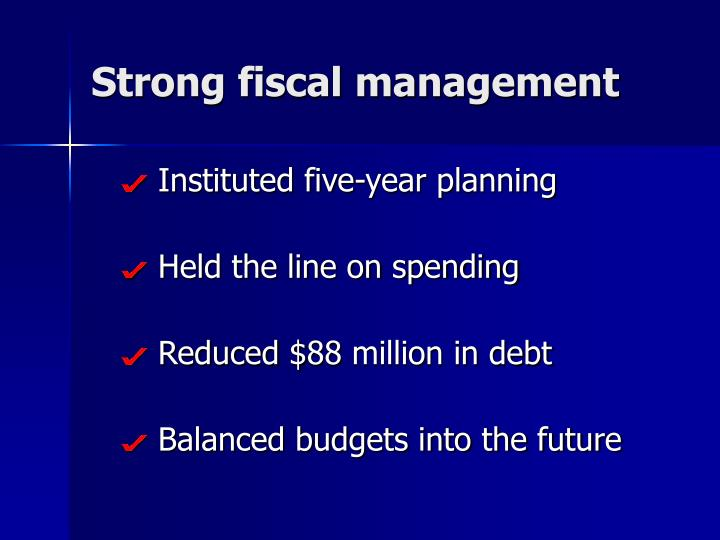 Strong fiscal management