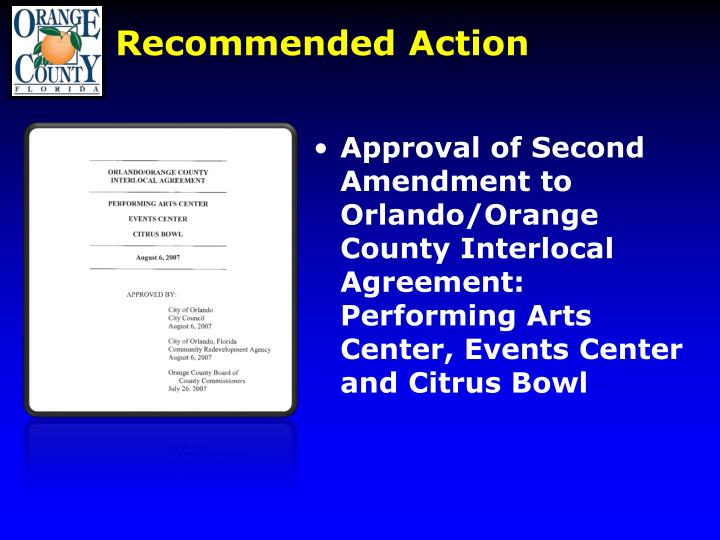 Approval of Second Amendment to Orlando/Orange County Interlocal Agreement: Performing Arts Center, Events Center and Citrus Bowl