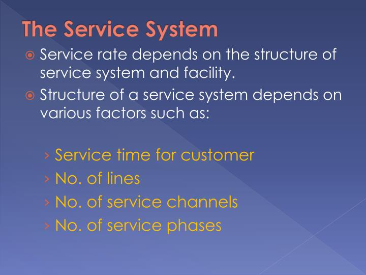 The Service System