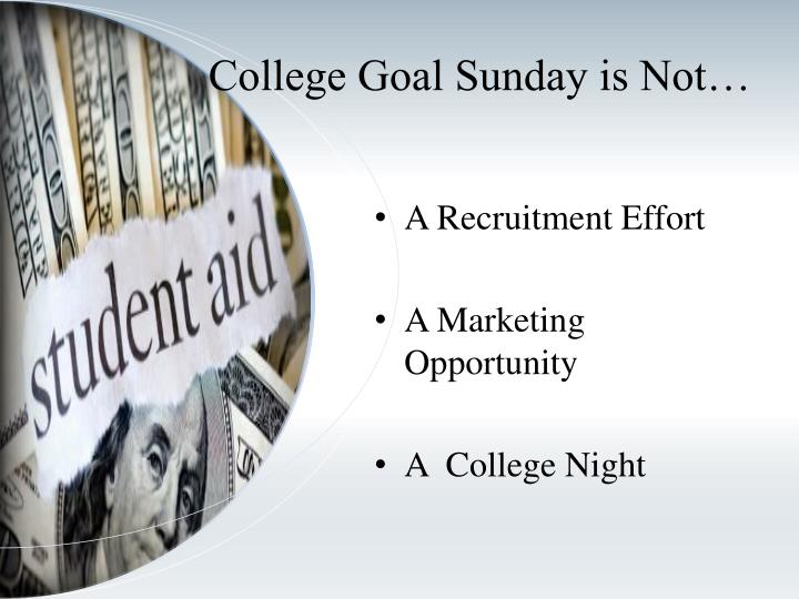 College Goal Sunday is Not…