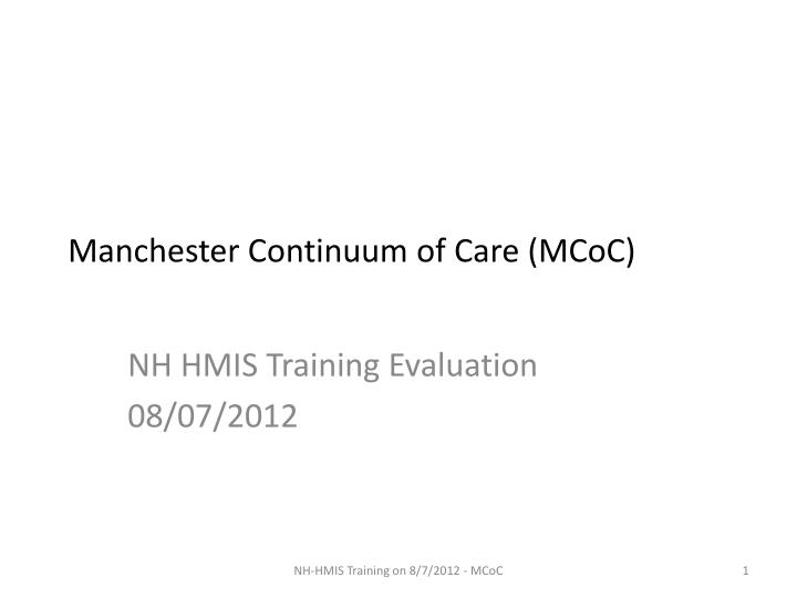 Manchester continuum of care mcoc