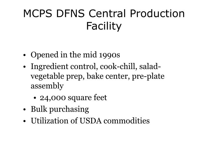 MCPS DFNS Central Production Facility