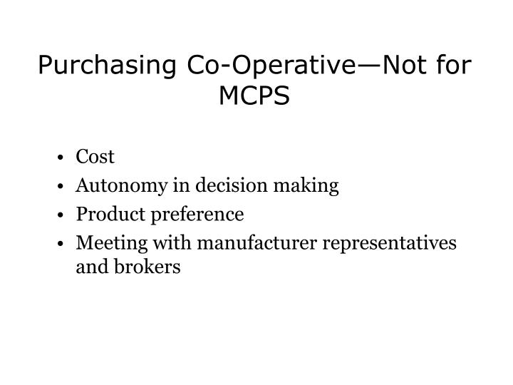 Purchasing Co-Operative—Not for MCPS