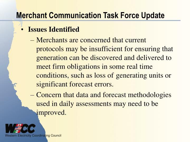 Merchant Communication Task Force Update
