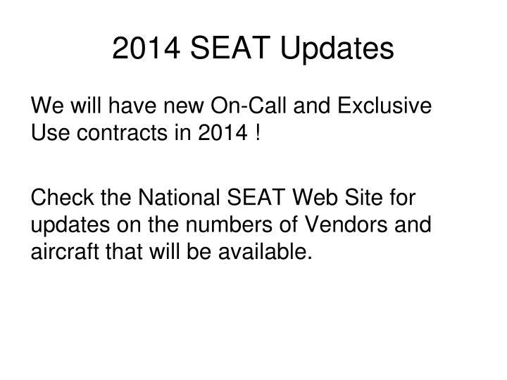 2014 SEAT Updates