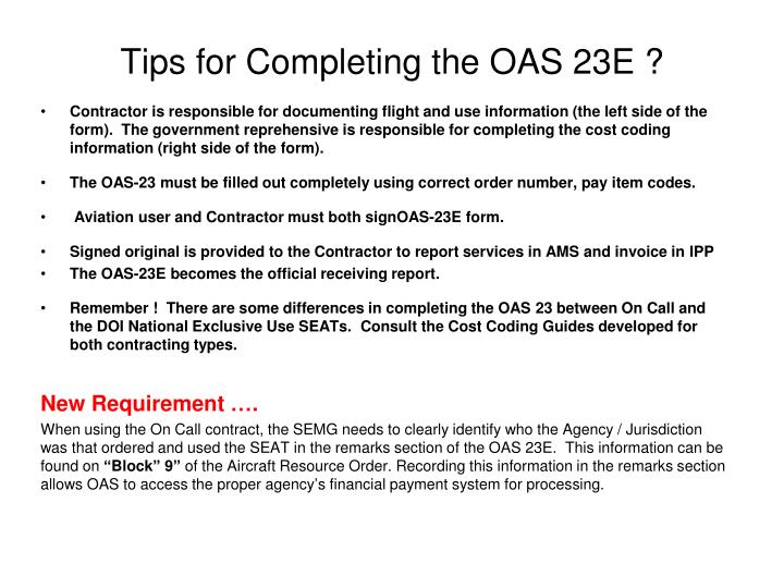 Tips for Completing the OAS 23E ?