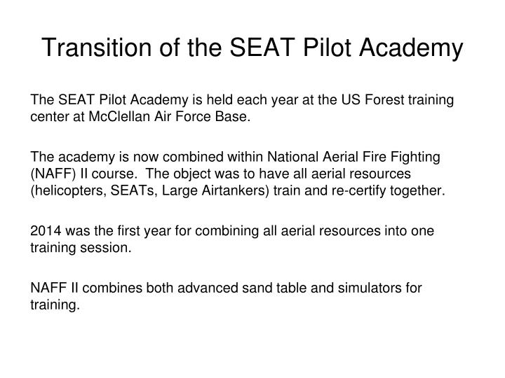 Transition of the SEAT Pilot Academy