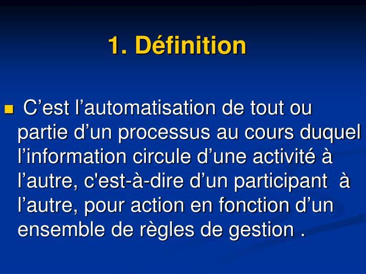 1. Définition
