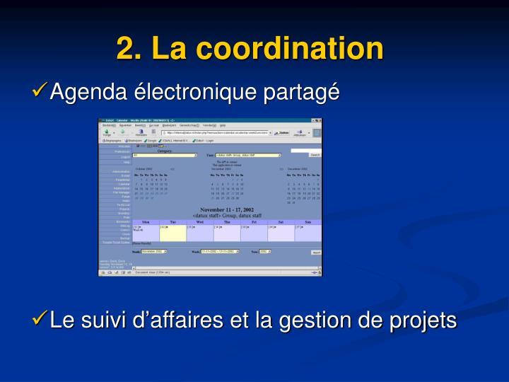 2. La coordination