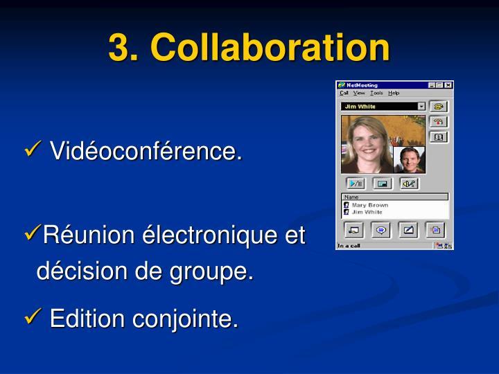 3. Collaboration