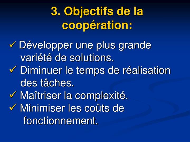 3. Objectifs de la coopération: