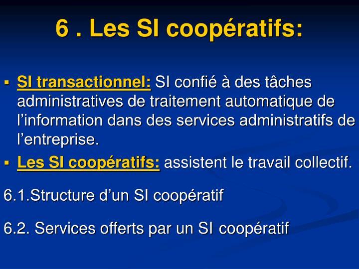 6. Les SI coopératifs: