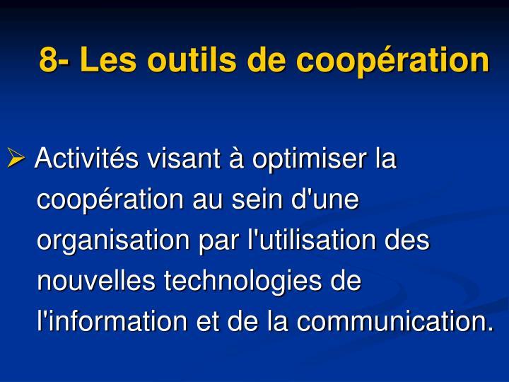 8- Les outils de coopération