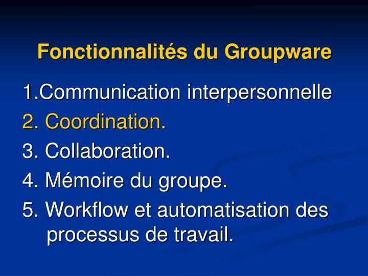 Fonctionnalités du Groupware