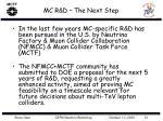 mc r d the next step