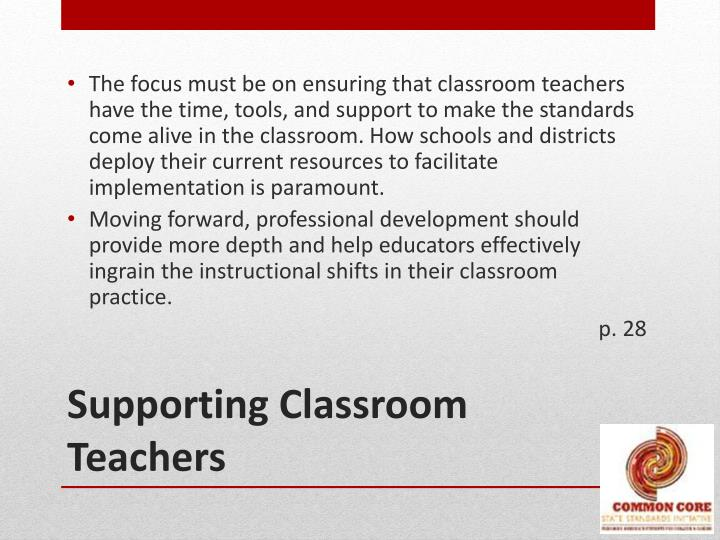 Supporting classroom teachers