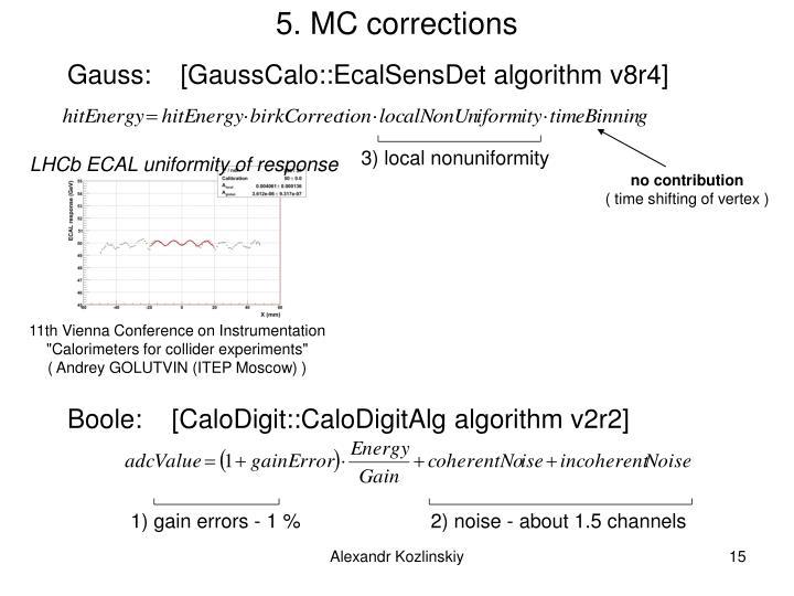 5. MC corrections