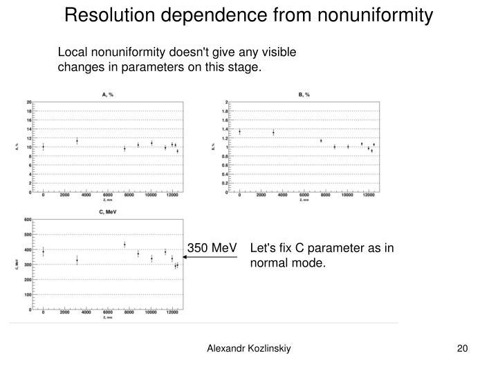 Resolution dependence from nonuniformity