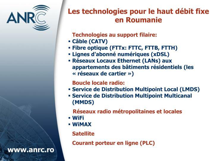 Les technologies pour le haut débit fixe en Roumanie