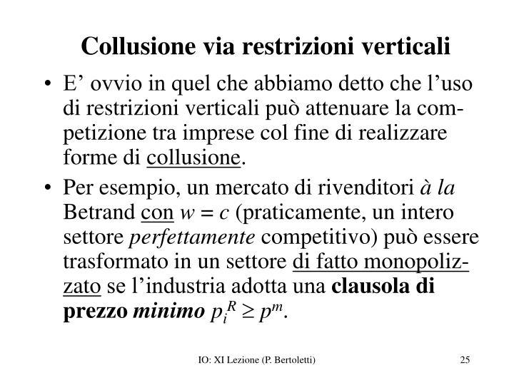 Collusione via restrizioni verticali