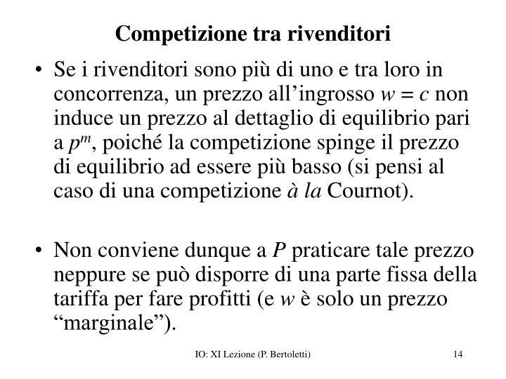 Competizione tra rivenditori