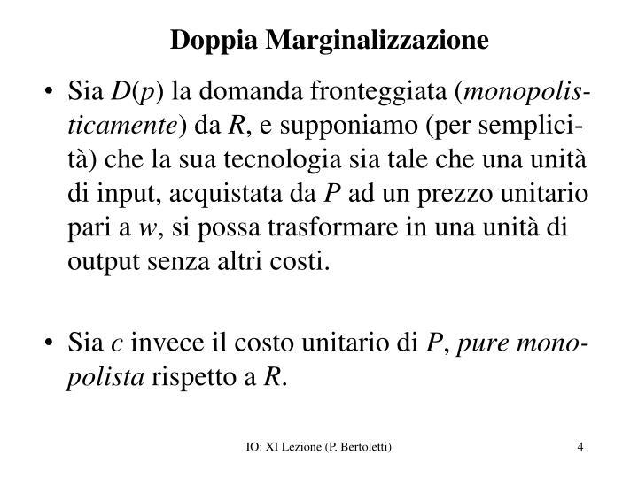 Doppia Marginalizzazione