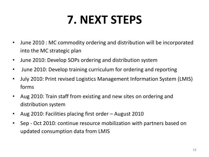 7. NEXT STEPS