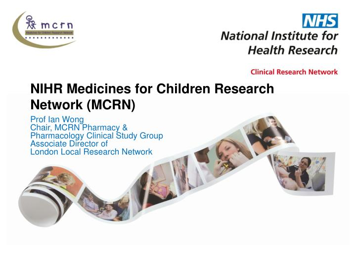 Nihr medicines for children research network mcrn