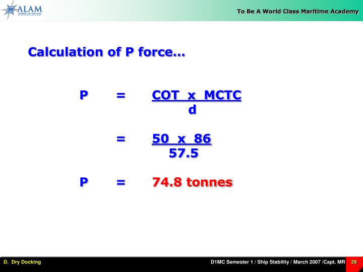 Calculation of P force…