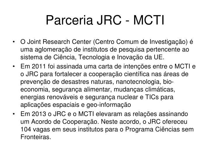 Parceria JRC - MCTI