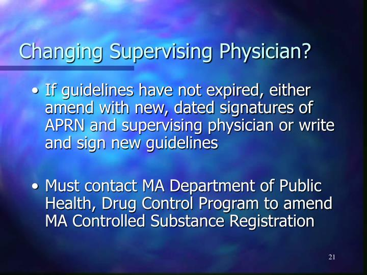 Changing Supervising Physician?