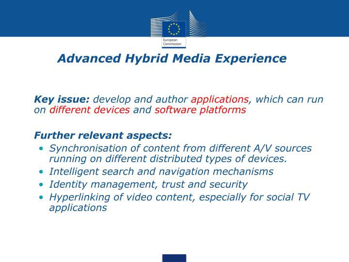 Advanced Hybrid Media Experience