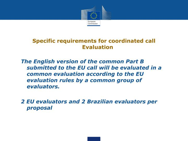 Specific requirements for coordinated call Evaluation